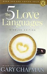 The 5 Love Languages: Singles Edition by Chapman, Gary