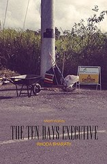 The Ten Days Executive: Short Stories by Bharath, Rhoda