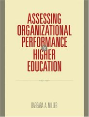 Assessing Organizational Performance in Higher Education by Miller, Barbara A.