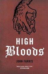 High Bloods by Farris, John