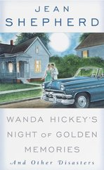 Wanda Hickey's Night of Golden Memories: And Other Disasters by Shepherd, Jean