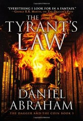 The Tyrant's Law by Abraham, Daniel