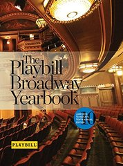 The Playbill Broadway Yearbook 2013-2014 by Viagas, Robert (EDT)/ Mapp, Brian (PHT)/ Marzullo, Joseph (PHT)/ Simoes, Monica (PHT)