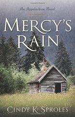 Mercy's Rain: An Appalachian Novel by Sproles, Cindy K.