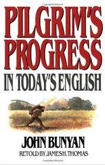 Pilgrims Progress: In Today's English by Bunyan, John