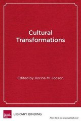 Cultural Transformations: Youth and Pedagogies of Possibility
