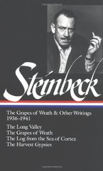 The Grapes of Wrath / the Long Valley / the Log from the Sea of Cortez / the Harvest: The Grapes of Wrath and Other Writings 1938-1941 : the Long Valley, the Grapes of Wrath, the Log from the Sea of Cortez, the Harvest by Steinbeck, John
