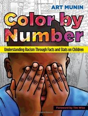 Color by Number: Understanding Racism Through Facts and Stats on Children