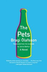 The Pets by ط£â€œlafsson, Bragi/ Balfour, Janice (TRN)