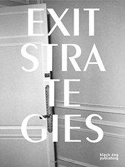 Exit Strategies by Luxemburg, Rut Blees (EDT)