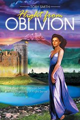 Flight from Oblivion: 5 by Smith, Toby