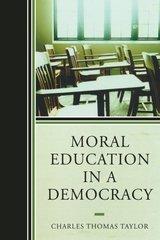 Moral Education in a Democracy