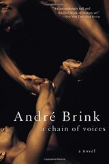 A Chain of Voices by Brink, Andre Philippus