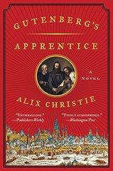 Gutenberg's Apprentice by Christie, Alix