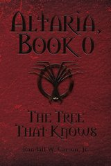Altaria: The Tree That Knows by Carson, Randall