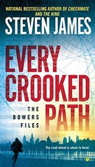 Every Crooked Path by James, Steven