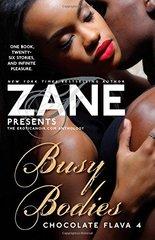 Busy Bodies by Zane (EDT)