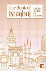 The Book of Istanbul: A City in Short Fiction by Gursel, Nedim/ Hinks, Jim (EDT)/ Kaygusuz, Sema/ Armaner, Turker