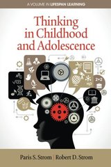 Thinking in Childhood and Adolescence by Strom, Paris S./ Strom, Robert D.