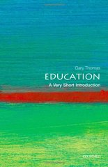 Education: A Very Short Introduction by Thomas, Gary