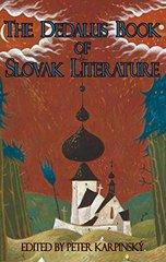 The Dedalus Book of Slovak Literature by Karpinsky, Peter (EDT)