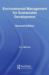 Environmental Management for Sustainable Development by Barrow, C. J.