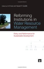 Reforming Institutions in Water Resource Management: Policy and Performance for Sustainable Development