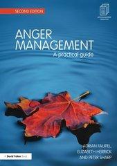 Anger Management: A Practical Guide by Faupel, Adrian/ Herrick, Elizabeth/ Sharp, Peter