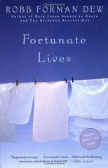 Fortunate Lives by Dew, Robb Forman