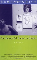 The Beautiful Room Is Empty by White, Edmund