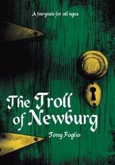 The Troll of Newburg by Foglio, Tony