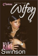 Wifey by Swinson, Kiki