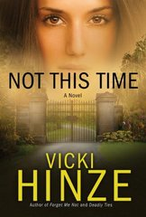 Not This Time by Hinze, Vicki