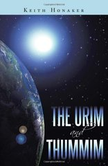 The Urim and Thummim by Honaker, Keith