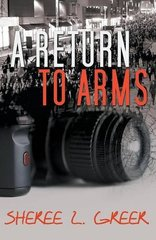A Return to Arms by Greer, Sheree L.
