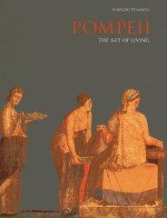 Pompeii: The Art of Living by Pesando, Fabrizio
