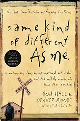 Same Kind of Different As Me by Hall, Ron/ Moore, Denver/ Vincent, Lynn