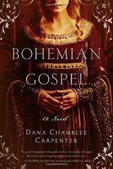 Bohemian Gospel by Carpenter, Dana Chamblee