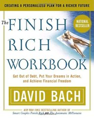 The Finish Rich Workbook: Creating a Personalized Plan for a Richer Future by Bach, David