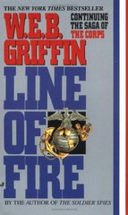 Line of Fire by Griffin, W. E. B.