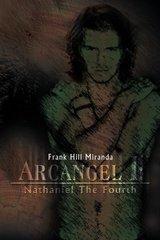 Arcangel I: Nathaniel the Fourth