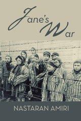 Jane's War by Amiri, Nastaran