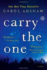 Carry the One by Anshaw, Carol