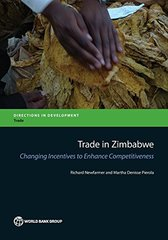 Trade in Zimbabwe: Changing Incentives to Enhance Competitiveness by Pierola, Martha Denisse (EDT)/ Newfarmer, Richard (EDT)