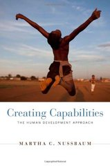 Creating Capabilities: The Human Development Approach by Nussbaum, Martha Craven