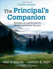 The Principal's Companion: Strategies to Lead Schools for Student and Teacher Success by Robbins, Pam/ Alvy, Harvey B./ Peterson, Kent D. (FRW)