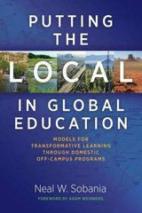 Putting the Local in Global Education: Models for Transformative Learning Through Domestic Off-Campus Programs