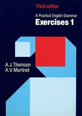 Practical English Grammar: Exercise 1 by Thomson, A. J.