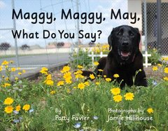 Maggy, Maggy, May, What Do You Say? by Favier, Patty