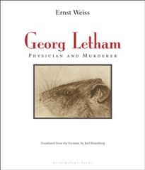 Georg Letham: Physician and Murderer by Weiss, Ernst/ Rotenberg, Joel (TRN)
